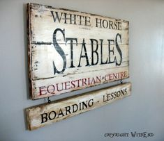 'WHITE HORSE STABLES - EQUESTRIAN CENTRE' Horse sign painting on vintage barn wood Equestrian by 4WitsEnd, via Etsy  SOLD