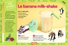 Le banana milk-shake : une recette facile pour les enfants de 7 à 11 ans avec des bananes, du lait et de la glace à la vanille (extrait du magazine Astrapi n°856) Milk Shakes, Kids Meals, Easy Meals, Banana Milk, Drink Photo, Magazines For Kids, English Food, Cocktails, Drinks