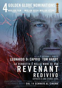 Revenant Redivivo, il film di Alejandro Inarritu con Leonardo DiCaprio e Tom Hardy, dal 16 gennaio al cinema.