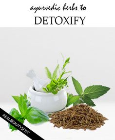 Detoxify Body Natural Home Remedies Ayurvedic