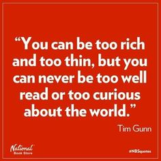 I'm not sure about the too rich but I've seen plenty too thin. And the rest of the quote is great.