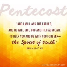 """""""And I will ask the Father, and he will give you another advocate to help you and be with you forever the Spirit of truth """" John NIV Biblical Quotes, Religious Quotes, Bible Verses Quotes, Bible Scriptures, Faith Quotes, Scripture Cards, Spirit Of Truth, Holy Spirit, Happy Sabbath Images"""