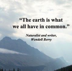 Eco-Style Life Beau Monde: Fav Quote Friday: Celebrating Earth Day Through the Words of The Wise Wise Quotes, Quotes To Live By, Inspirational Quotes, Pagan Quotes, Change Quotes, Famous Quotes, Motivational, Mother Nature Quotes, Quotes About Nature