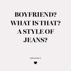#boyfriend #fashion #fashionquote #quote #fashionchick