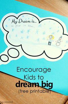 Encourage Kids to Dream Big -free printable response sheet