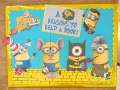 """A Minion Reasons to Read"" library bulletin board idea."
