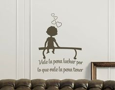 """#VinilosTextos  """"Vale la pena luchar por lo que vale la pena tener """" 03490"""