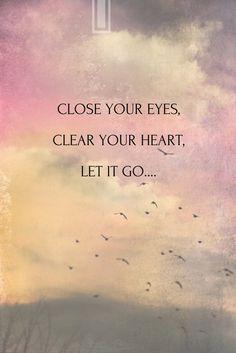 Let it Go... Months ago I did this. That's why I'm still happy now.