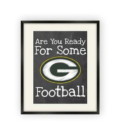 Green Bay Packers  Are You Ready For Some by BigLeaguePrints, $12.00