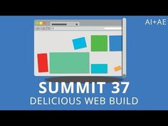 ▶ Summit 37 - Delicious Web Build - After Effects - YouTube