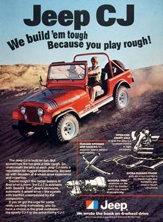 1979 Jeep CJ 4x4 vintage ad. We build 'em tough because you play rough! Features Jeep's Quadra Trac automatic 4-wheel drive system. Model pictured in Renegade trim level.