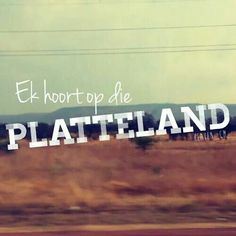 Platteland... Afrikaanse Quotes, Love Of My Life, My Love, Cute N Country, Just Me, Qoutes, Lol, Facts, Thoughts