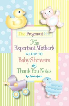 99 baby the pregnant pen the expectant mother 39 s guide to baby showers