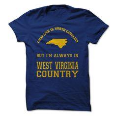 North Carolina West Virginia https://www.sunfrogshirts.com/Sports/North-Carolina-West-Virginia-.html?7833