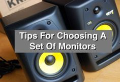 Tips For Choosing A Set Of Monitors
