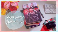 February Wrap-Up 2016 | First Ever Buddy Reads | OfficiallyPhoebsTV