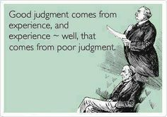 Judgement & Experience