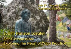 "Filling Fast...  Learn more: http://featheredpipe.com/heart-yoga/  Our most dear and cherished friends, Judith Hanson Lasater, blesses us with her return, inviting every level of student, from beginners to teachers, to embrace yoga as a practice of learning who we are, not simply something we ""do.""   #yoga #yogatherapy #meditation #health #wellness #consciousliving #travel"