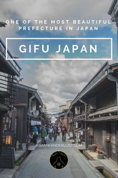 Gifu Japan - One of the most beautiful prefecture in the land of the rising sun  #Gifu #Japan #Travel #Asia #Blog #AsianWanderlust
