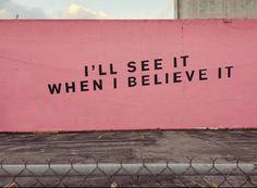 believe it or not...