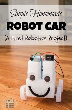 Simple first robot project for kids. Make a fun car with a motor, battery pack, … Simple first robot project for kids. Make a fun car with a motor, battery pack, and switch. Great for budding robotics enthusiasts! via Research Parent science