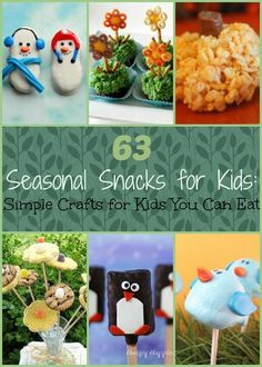 63 Seasonal Crafts for Kids: Simple Crafts for Kids You Can Eat
