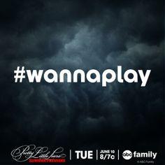 #wannaplay? #PLL