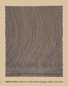 Bridget Riley, Richard Feigen Galley New York Illusion Kunst, Illusion Art, Bridget Riley Op Art, Women Artist, Georgia O'keeffe, Art Of Living, Optical Illusions, Art Day, Sculpture