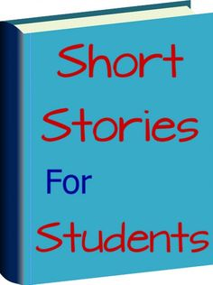 Popular short stories for students and teenagers. Great choices for those new to the short story or for experienced readers.