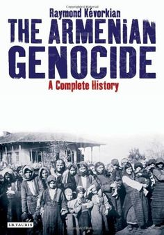 The Armenian Genocide: A Complete History by Raymond Kevorkian, (2011) Ebook also available via our library catalogue https://aleph.glos.ac.uk/F