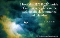 You have the strength within you. http://www.healingwithoutlimits.com