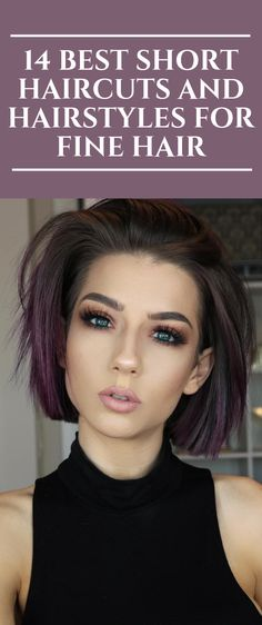 14 Best Short Haircuts and Hairstyles for Fine Hair 2020 Hair Trends Fine Hair Haircuts hairstyles Short Shorthair Haircuts For Thin Fine Hair, Bob Haircut For Fine Hair, Bob Hairstyles For Fine Hair, Lob Haircut, Best Short Haircuts, Short Hair Cuts, Short Hair Styles, Cool Hairstyles, Short Length Hairstyles