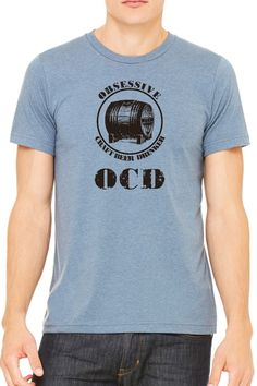 OCD - Obsessive Craft Beer Drinker Mens T Shirt