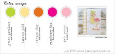 July 2016 Color Recipe #6 - Green Parakeet, Harvest Gold, Canyon Clay, Raspberry Fizz, Pale Peony