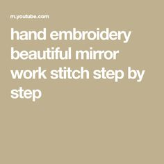 hand embroidery beautiful mirror work stitch step by step Simple Hand Embroidery Designs, Beautiful Mirrors, Girls Gallery, Mirror Work, Hands, Make It Yourself, Stitch, Blog, Full Stop