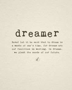 Be a dreamer and see the world differently