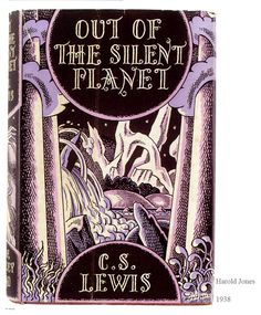 Out of the Silent Planet by  C.S. Lewis - first book in the Space Trilogy