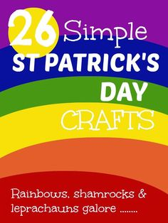 26 St Patricks Day Crafts for Kids with #leprachauns #shamrocks #rainbows galore :-) @mumsmakelists #stpatricks