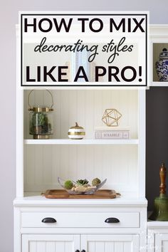 Here's how to incorporate new pieces and mix decorating styles in your home with things you already own!. I also show you how to decorate for fall without using any orange. Diy Antique Books, Barn Door Cabinet, White Hutch, Bedroom Organization Diy, Clean Bedroom, House Cleaning Tips, Entertainment Center, Decorating Tips, Decor Styles