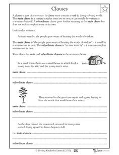 Is that the main clause or a subordinate clause? In this language arts worksheet, your child learns about main and subordinate clauses as parts of a sentence.