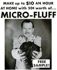 retrogasm:  Would you take a free sample of Micro-Fluff from this guy?   only of he explains why his hands are bandaged