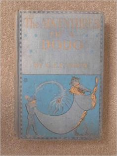 The Adventures of a Dodo: G. E Farrow: Amazon.com: Books