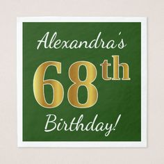 Green Faux Gold 68th Birthday  Custom Name Paper Napkin - birthday gifts party celebration custom gift ideas diy