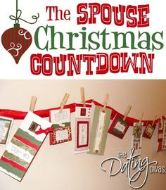 Create a FUN countdown of compliments, services, and activities for your spouse this Christmas.  And if you're super busy (who isn't) use by jamie.j.sharp