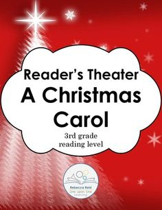A Christmas Carol Readers Theater, Discussion Questions and Test (3rd grade RL) from Rebecca Reid's Line upon Line Learning on TeachersNotebook.com - (25 pages) - A Christmas Carol Reader�s Theater is written at a third grade reading level.