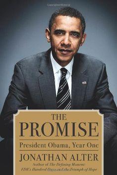Bestseller Books Online The Promise: President Obama, Year One Jonathan Alter $18.29  - http://www.ebooknetworking.net/books_detail-1439101191.html