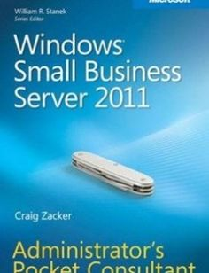 Windows Small Business Server 2011 Administrator's Pocket Consultant free download by Craig Zacker ISBN: 9780735651548 with BooksBob. Fast and free eBooks download.  The post Windows Small Business Server 2011 Administrator's Pocket Consultant Free Download appeared first on Booksbob.com.
