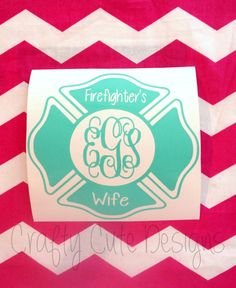 Firefighter's Wife Monogrammed Decal by CraftyCuteDesignsNC. Firefighter Family, Firefighters Wife, Vinyl Crafts, Vinyl Projects, Silhouette Cameo Projects, Silhouette Curio, Vinyl Monogram, Vinyl Decals, Car Decals