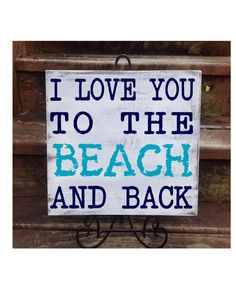 Personalized Beach House Sign I Love You to by CastleInnDesigns