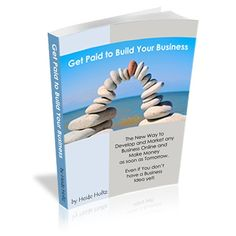 Get paid to build your business. In this eBook, Heide outlines each step you need to take to get your own online business up Viral Marketing, Internet Marketing, Affiliate Marketing, Marketing Books, Earn Money From Home, How To Make Money, Home Based Business, Online Business, Great Books To Read